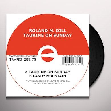 Roland M Dill TAURINE ON SUNDAY Vinyl Record
