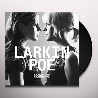 Larkin Poe RESKINNED Vinyl Record