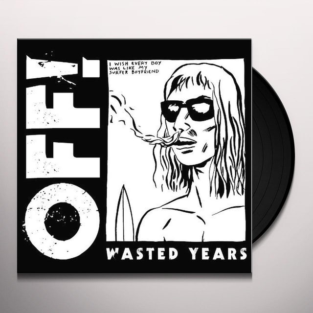 Off WASTED YEARS Vinyl Record