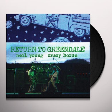 Neil Young & Crazy Horse RETURN TO GREENDALE Vinyl Record