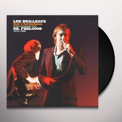 Dr. Feelgood LEE BRILLEAUX: ROCK 'N' ROLL GENTLEMAN Vinyl Record