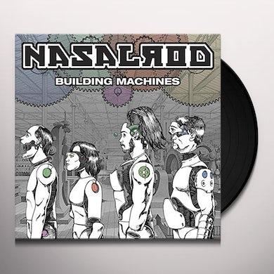 Nasalrod BUILDING MACHINES Vinyl Record