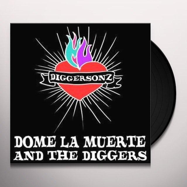 Dome La Muerte & The Digg DIGGERSONZ Vinyl Record