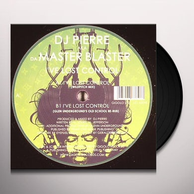 Dj Pierre I'VE LOST CONTROL Vinyl Record