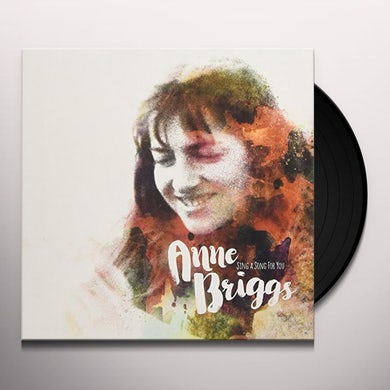Anne Briggs SING A SONG FOR YOU Vinyl Record