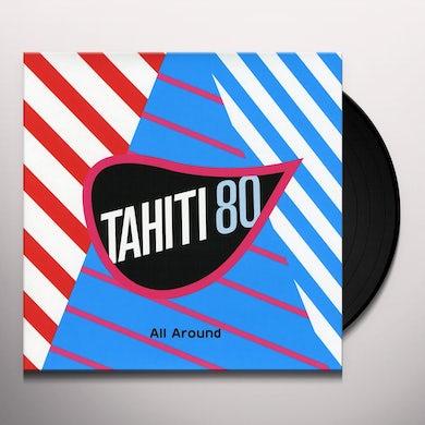 Tahiti 80 ALL AROUND Vinyl Record