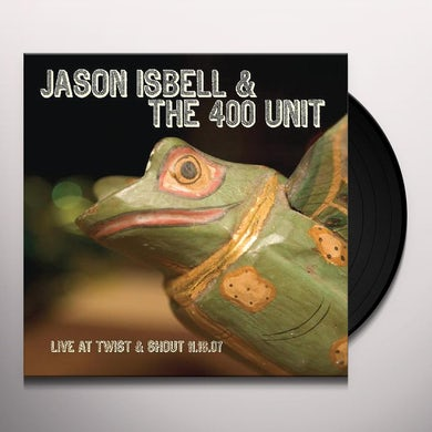 Jason Isbell LIVE FROM TWIST & SHOUT 11.16.07 Vinyl Record