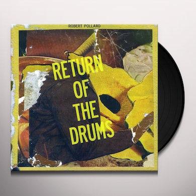 Robert Pollard RETURN OF THE DRUMS Vinyl Record