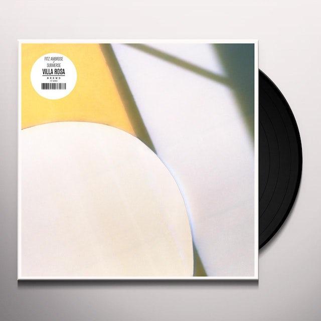 Fitz Ambrose / Submerse VILLA ROSA Vinyl Record