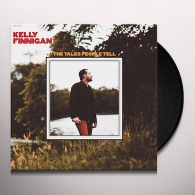 Kelly Finnigan THE TALES PEOPLE TELL Vinyl Record