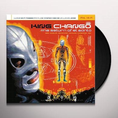 King Chango RETURN OF EL SANTO Vinyl Record
