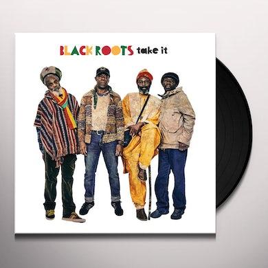 BLACK ROOTS TAKE IT Vinyl Record