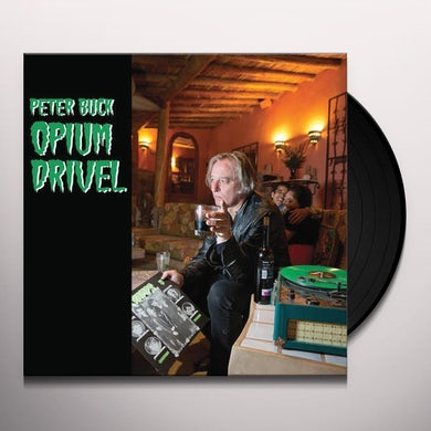 Peter Buck OPIUM DRIVEL Vinyl Record
