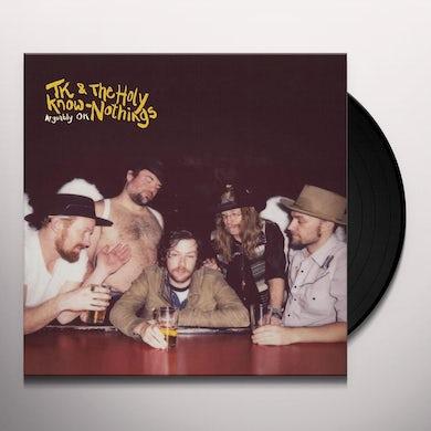 Tk & Holy Know-Nothings ARGUABLY OK (CUSTARD LP) Vinyl Record