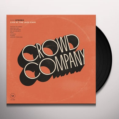 Crowd Company LIVE AT THE JAZZ CAFE Vinyl Record
