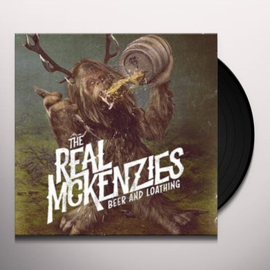 The Real McKenzies BEER AND LOATHING Vinyl Record