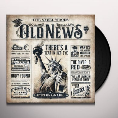 Steel Woods OLD NEWS Vinyl Record