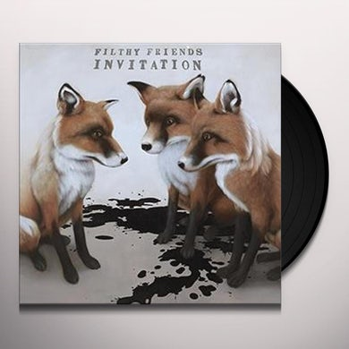 Filthy Friends INVITATION Vinyl Record