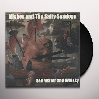 Mickey & The Salty Sea Dogs SALTWATER & WHISKEY Vinyl Record