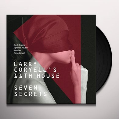CORYELL,LARRY (Larry Coryell'S 11Th House) SEVEN SECRETS Vinyl Record
