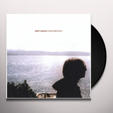 Brief Candles FRACTURED DAYS Vinyl Record