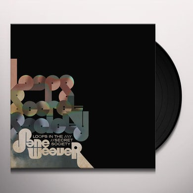 Jane Weaver LOOPS IN THE SECRET SOCIETY Vinyl Record