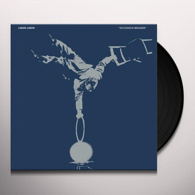 Liquid Liquid SUCCESSIVE REFLEXES Vinyl Record