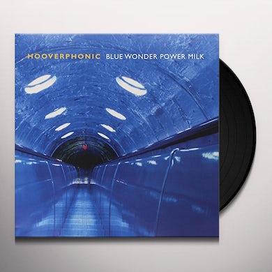 Hooverphonic BLUE WONDER POWER MILK Vinyl Record