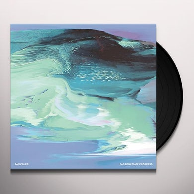 SAU POLER PARADOXES OF PROGRESS Vinyl Record