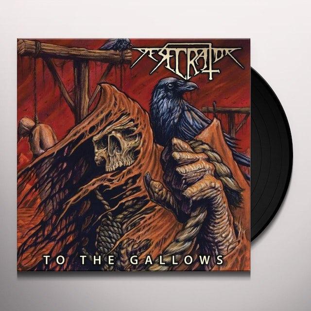 Desecrator TO THE GALLOWS Vinyl Record
