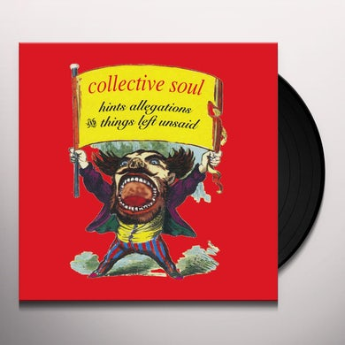 Collective Soul HINTS ALLEGATIONS AND THINGS LEFT UNSAID Vinyl Record