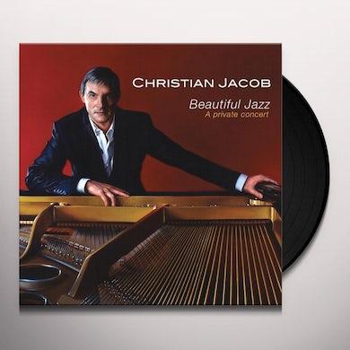 Christian Jacob BEAUTIFUL JAZZ: A PRIVATE CONCERT Vinyl Record