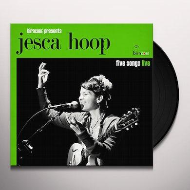 BIRNCORE PRESENTS: JESCA HOOP - 5 SONGS LIVE Vinyl Record