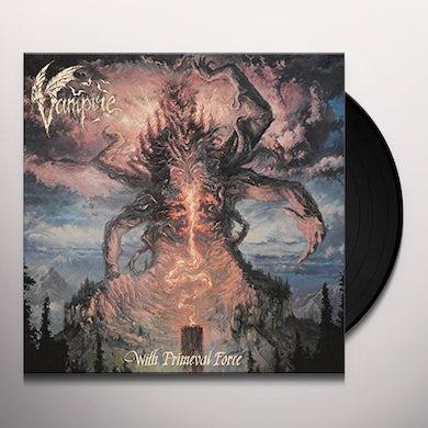 Vampire WITH PRIMEVAL FORCE (BLUE VINYL) Vinyl Record