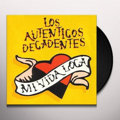Los Autenticos Decadentes MI VIDA LOCA Vinyl Record