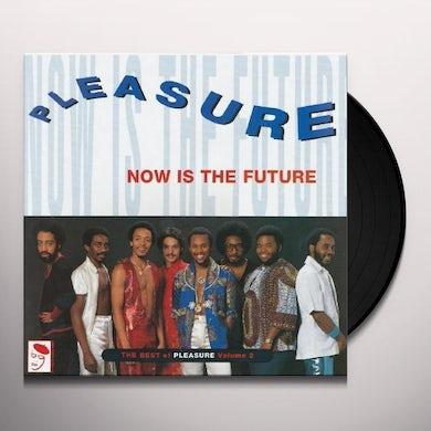 NOW IS FUTURE: BEST OF PLEASURE Vinyl Record