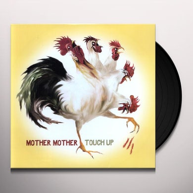Mother Mother TOUCH UP Vinyl Record