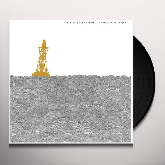 Pirate Ship Quintet ROPE FOR NO-HOPERS Vinyl Record