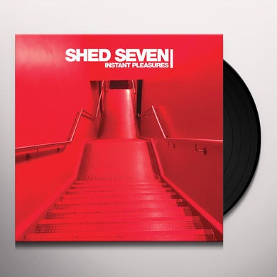 Shed Seven INSTANT PLEASURES Vinyl Record