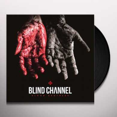 Blind Channel BLOOD BROTHERS Vinyl Record