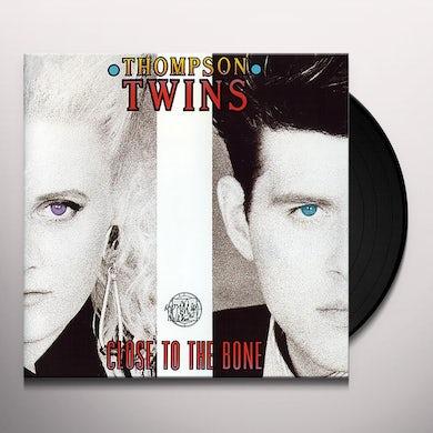Thompson Twins CLOSE TO THE BONE Vinyl Record