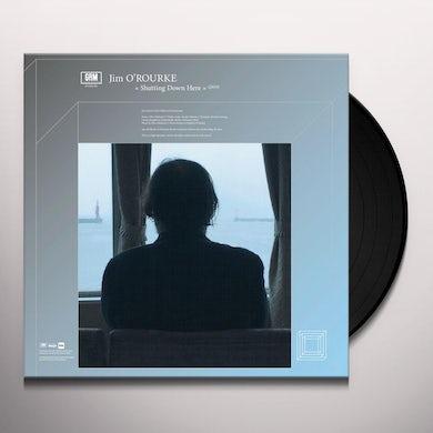 Jim O'Rourke SHUTTING DOWN HERE Vinyl Record
