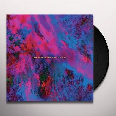 Birds Of Tokyo MARCH FIRES Vinyl Record