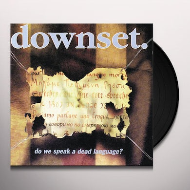 Downset DO WE SPEAK A DEAD LANGUAGE Vinyl Record