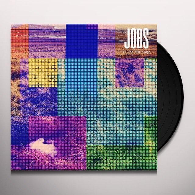 JOBS KILLER BOB SINGS Vinyl Record
