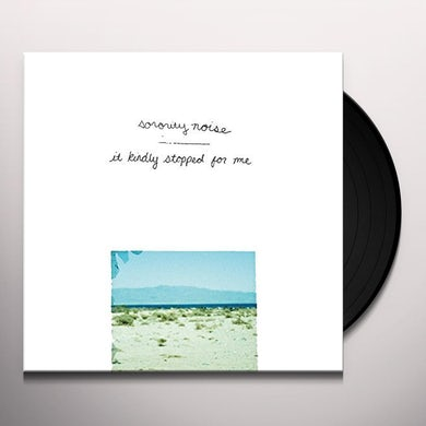 Sorority Noise IT KINDLY STOPPED FOR ME Vinyl Record