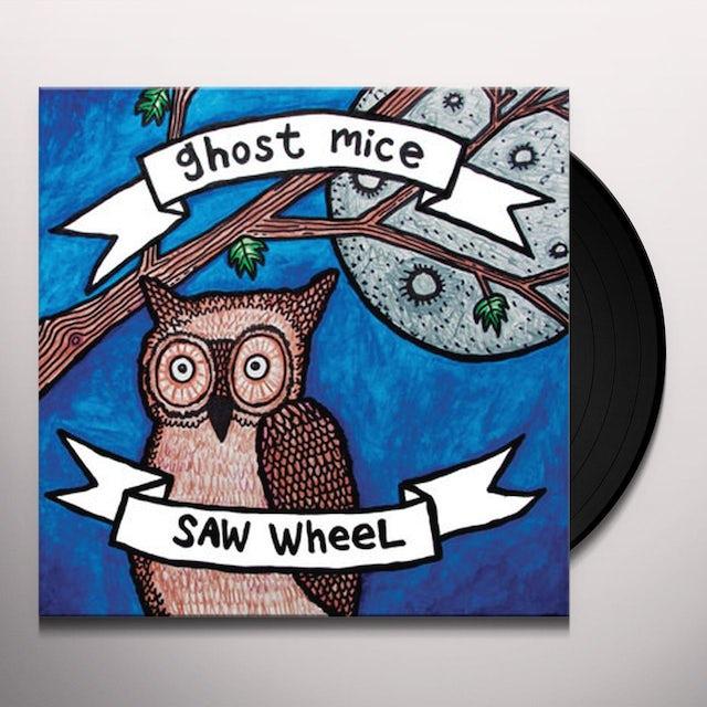 Ghost Mice / Saw Wheel