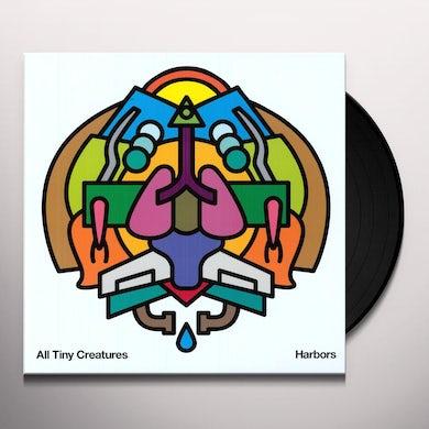 All Tiny Creatures HARBORS Vinyl Record