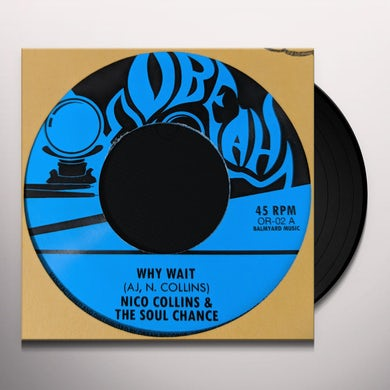 Soul Chance WHY WAIT / WAITING IN THE PARK Vinyl Record