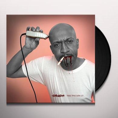 Obnox THREE TIMES DOPE Vinyl Record